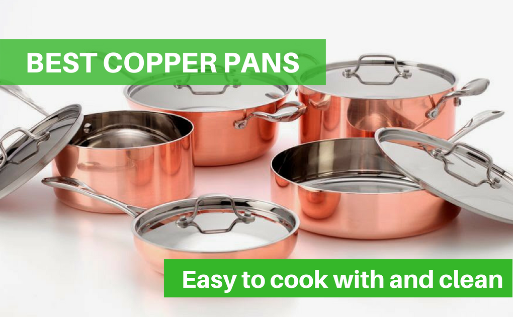Top 10 Best Copper Pans and Sets Review Guide 2018