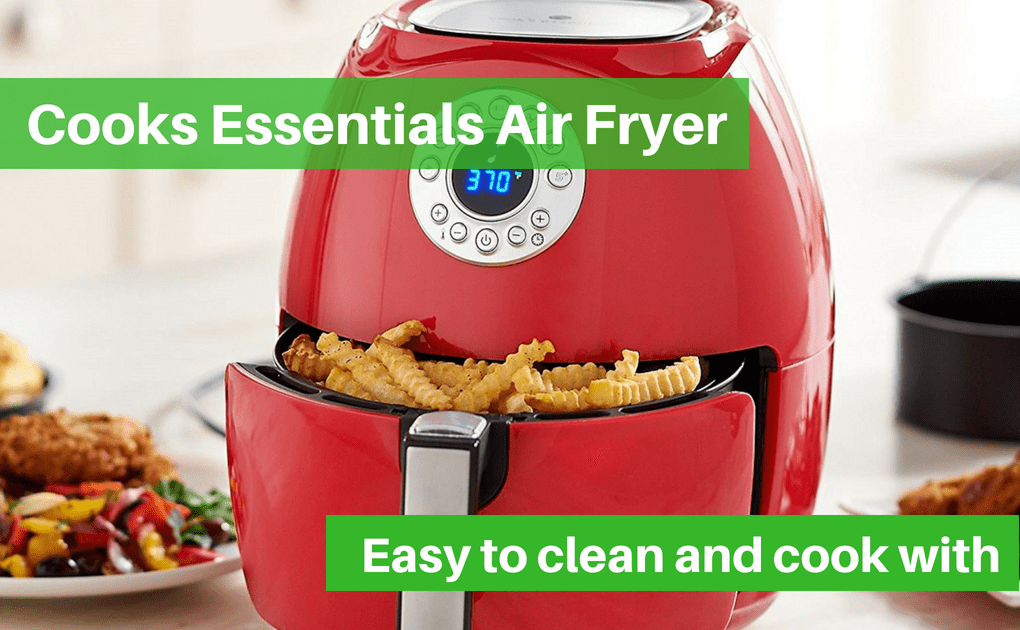 Cooks Essentials Air Fryer review – The best Air Fryer guide