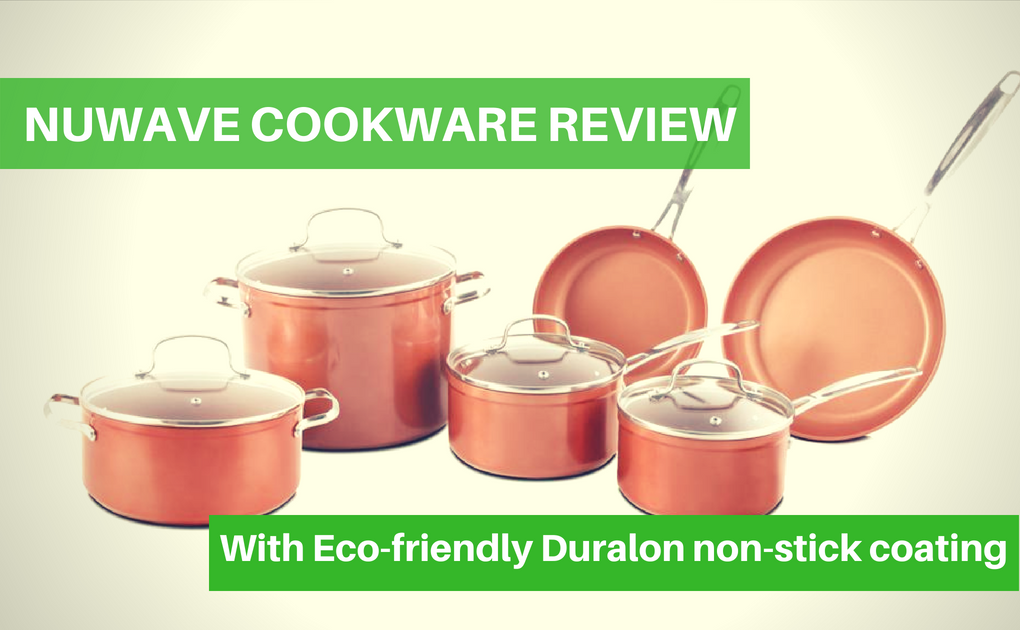 Nuwave cookware set review – With duralon nonstick technology